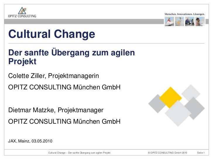Colette Ziller, Projektmanagerin<br />OPITZ CONSULTING München GmbH<br />Dietmar Matzke, Projektmanager<br />OPITZ CONSULT...