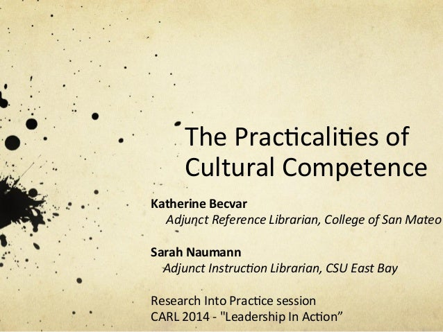 The Practicalities of Cultural Competence - CARL 2014