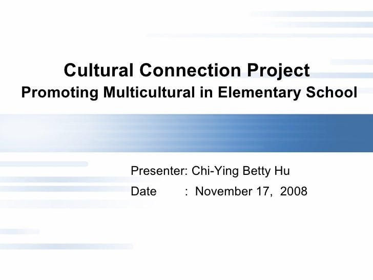 Cultural Connection Project  Presentation2 2