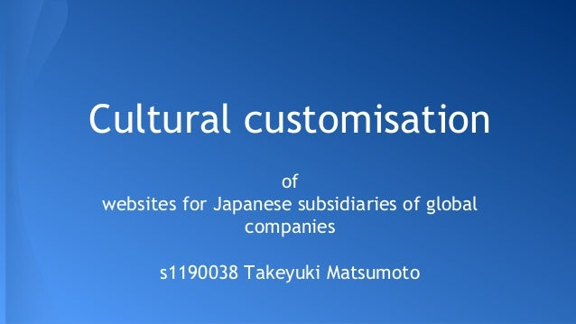 Cultural Customization of Websites for Japanese Subsidiaries of Global Companies