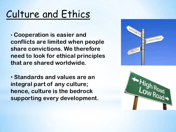 cultural values personal ethics Personal ethics on the other hand can be termed as morality this is because personal ethics reflect the expectations of people of all works in the society values were formed i acquired these values from my parents and my religion my parents are generous people with open minds and they are very.