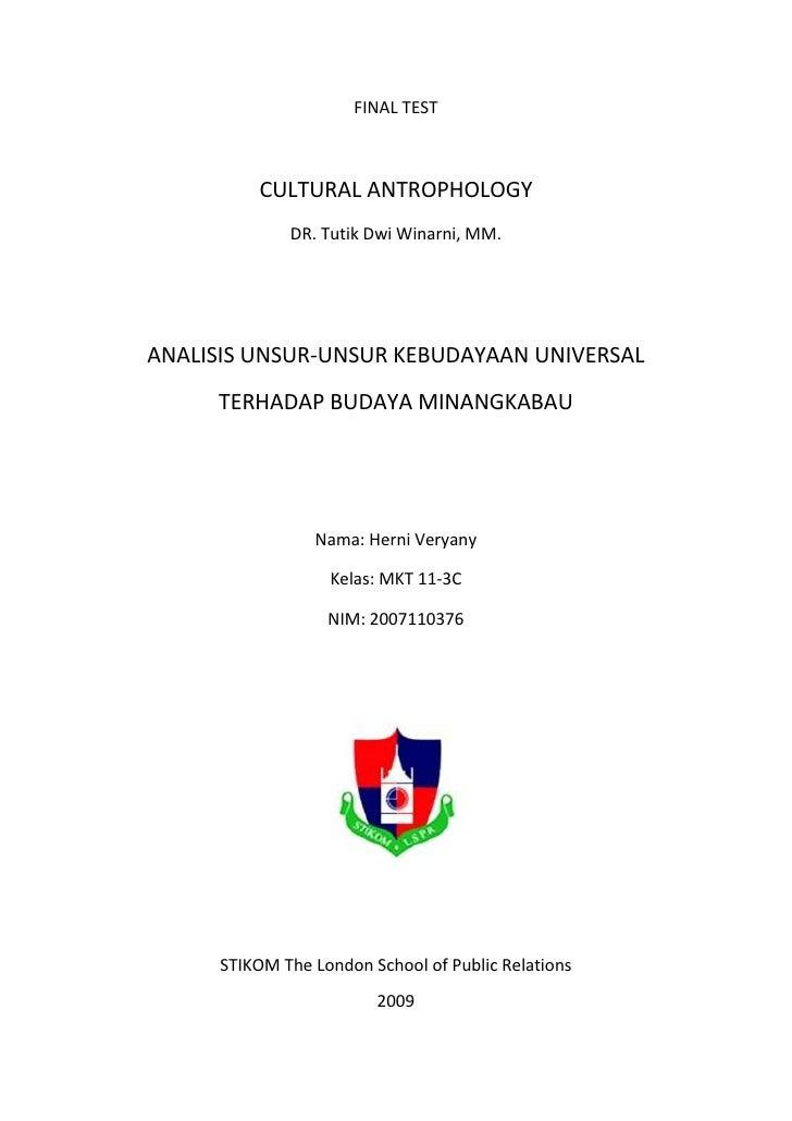FINAL TEST<br />CULTURAL ANTROPHOLOGY <br />DR. Tutik Dwi Winarni, MM.<br />ANALISIS UNSUR-UNSUR KEBUDAYAAN UNIVERSAL <br ...