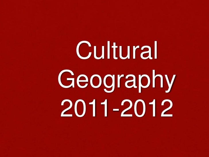 Cultural geography intro