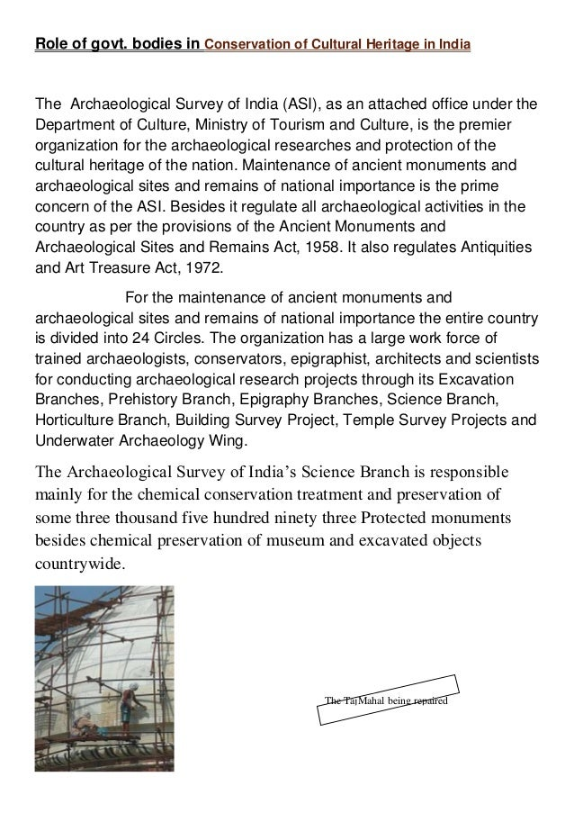 essay on conservation of historical monuments in india Historical monuments are part of our economy  it is like a seperation of young born from,his mother   why are the heritage sites of india the mirrors of the past.