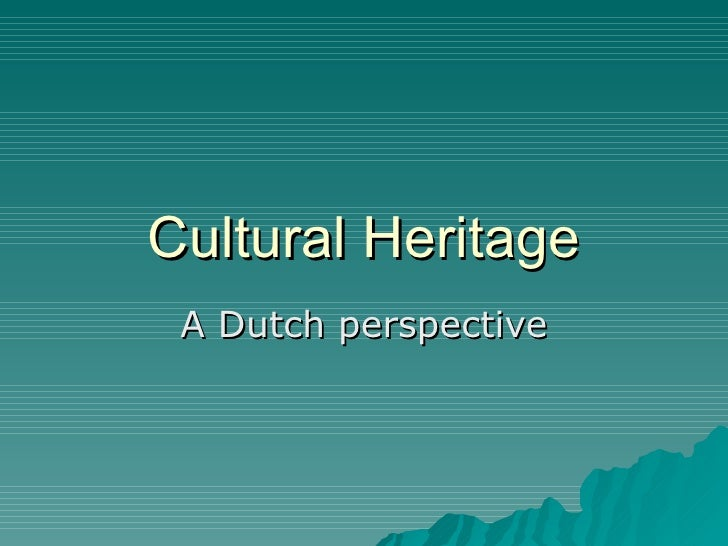 Cultural Heritage from Netherlands