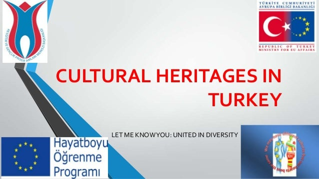 Cultural heritages in turkey