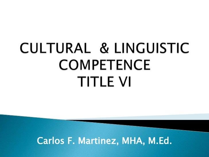 Carlos F. Martinez, MHA, M.Ed.