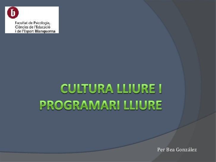 Cultura Lliure I Programari Lliure
