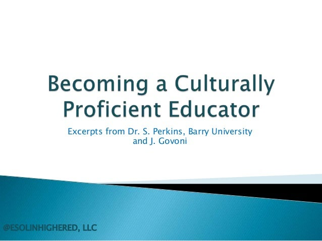 Excerpts from Dr. S. Perkins, Barry University and J. Govoni  @ESOLINHIGHERED, LLC