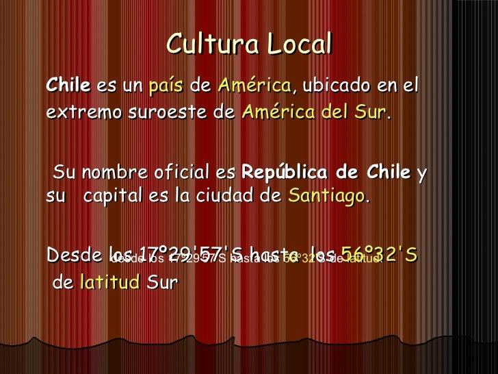 Cultura local  presentación Chile.