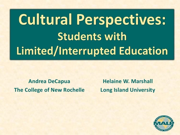 Cultural perspectives on students with limited or interrupted education co tesol plenary address 2011