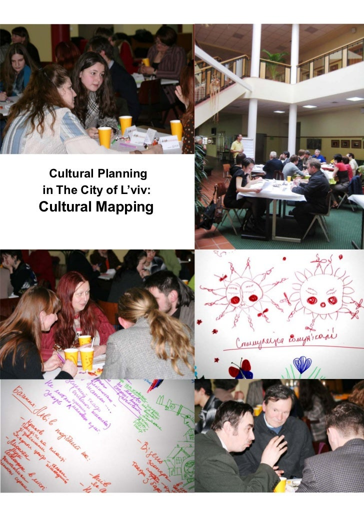 Cultural Planningin The City of L'viv:Cultural Mapping                        1