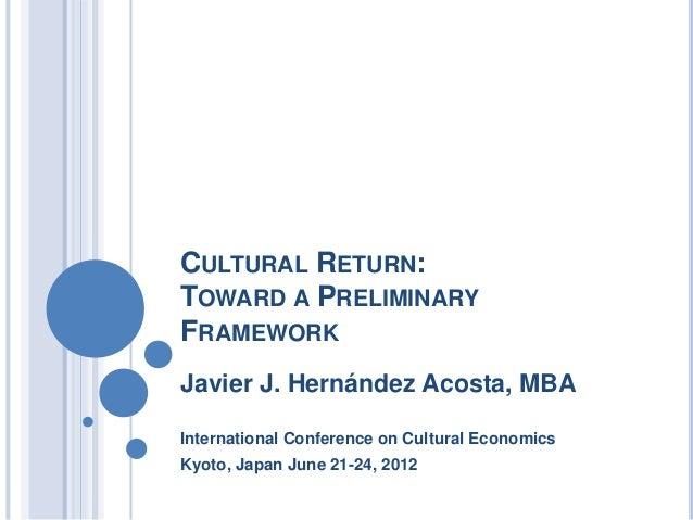 Cultural Return: Toward a Preliminary Framework (Javier J. Hernandez Acosta)