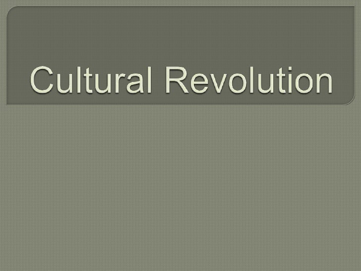 Cultural revolution PowerPoint