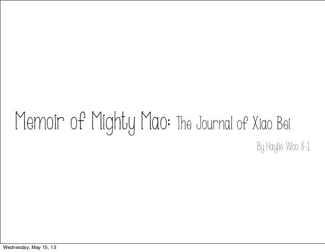 Memoir of Mighty Mao: The Journal of Xiao Bei