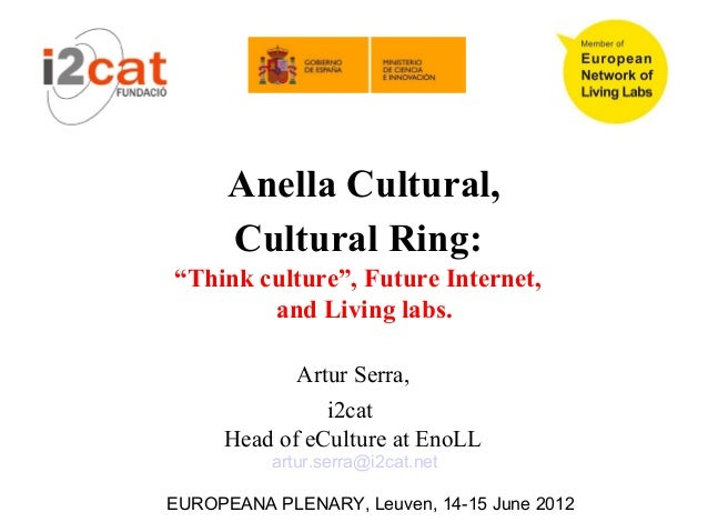 Cultural ring, future internet culture and people