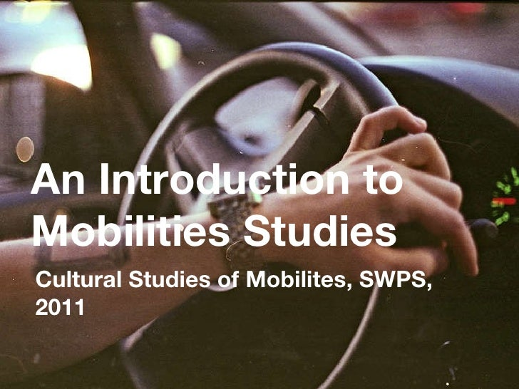 Intro: Cultural Studies of Mobilities