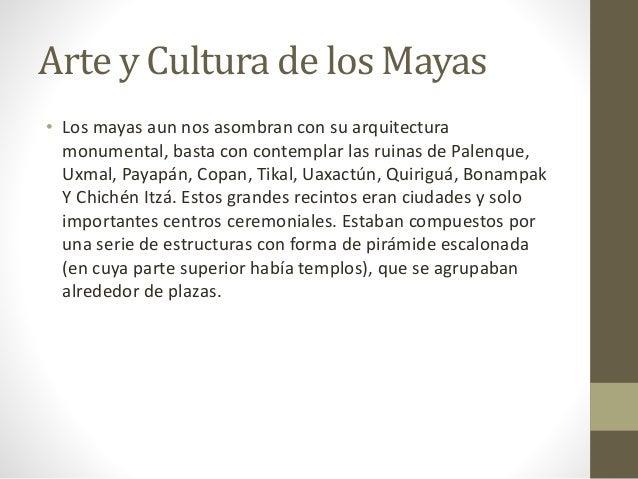 Cultura Los Arte y Cultura de Los Mayas