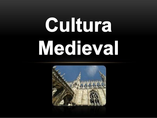 Cultura Medieval