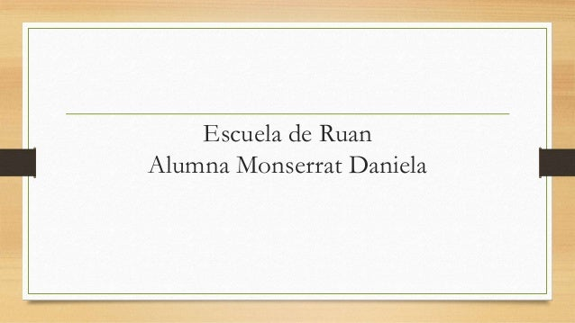 Escuela de Ruan Alumna Monserrat Daniela