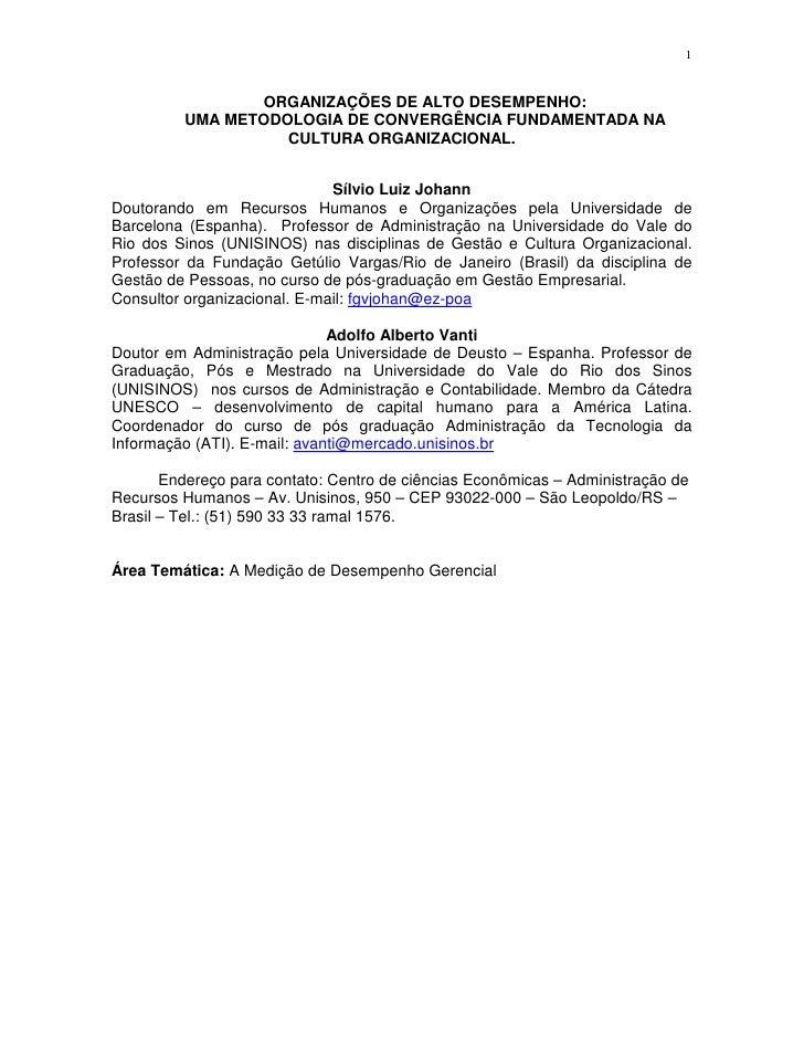 1                   ORGANIZAÇÕES DE ALTO DESEMPENHO:          UMA METODOLOGIA DE CONVERGÊNCIA FUNDAMENTADA NA             ...