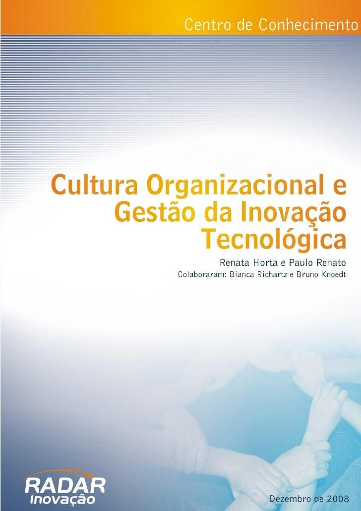 Cultura Organizacional E Gestao  Da Inovacao Tecnologica - Bianca Richartz e Bruno Knoedt