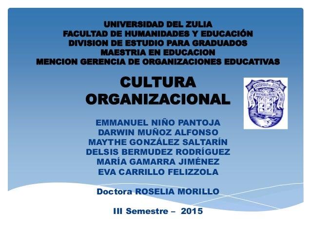 UNIVERSIDAD DEL ZULIA FACULTAD DE HUMANIDADES Y EDUCACIÓN DIVISION DE ESTUDIO PARA GRADUADOS MAESTRIA EN EDUCACION MENCION...
