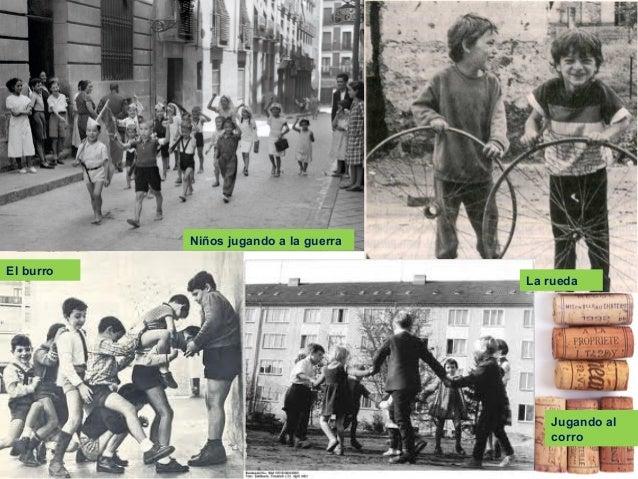 ---¿A que jugaban en el siglo pasado?--- Cultura-popular-y-cambio-social-toni-y-marino-24-638