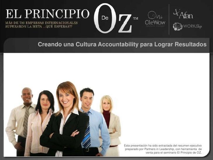 Creando una Cultura Accountability para Lograr Resultados<br />Esta presentación ha sido extractada del resumen ejecutivo ...