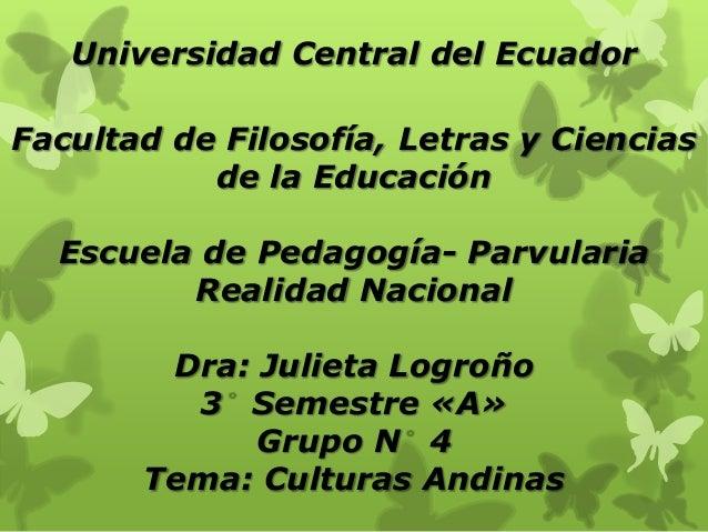 Universidad Central del EcuadorFacultad de Filosofía, Letras y Ciencias           de la Educación  Escuela de Pedagogía- P...