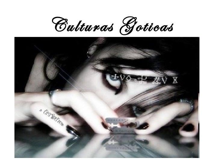 Culturas Goticas