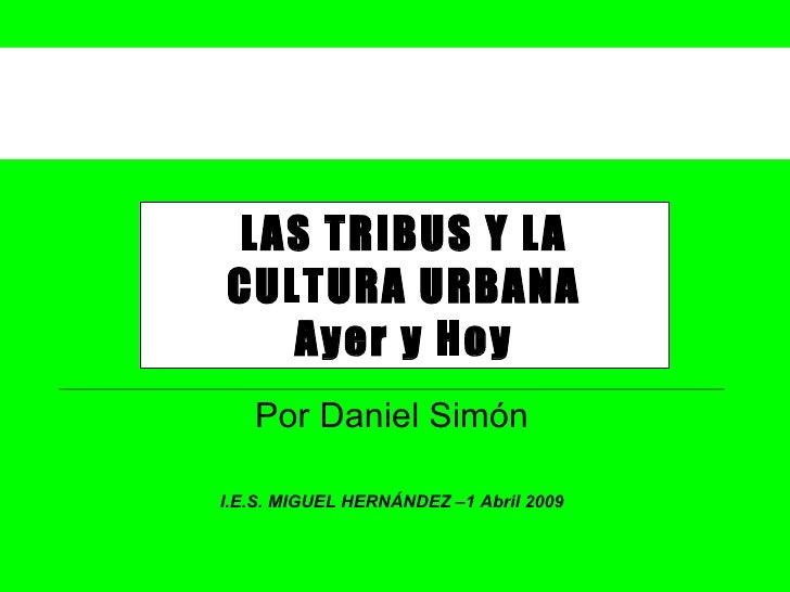 Cultura Urbana Ies Miguel Hernandez 2009