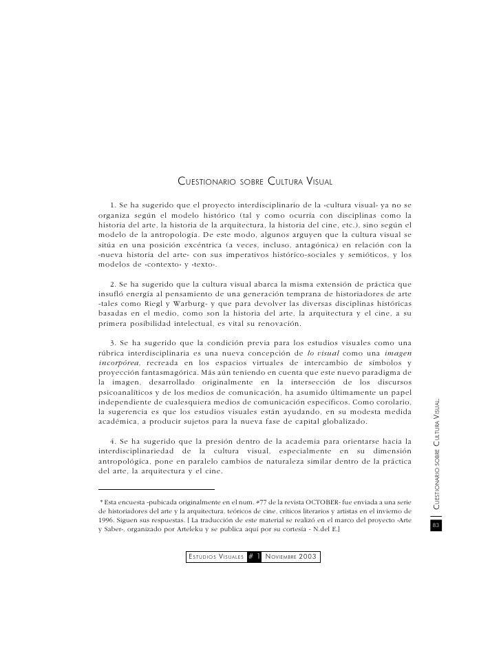 CUESTIONARIO          SOBRE    CULTURA VISUAL    1. Se ha sugerido que el proyecto interdisciplinario de la «cultura visua...