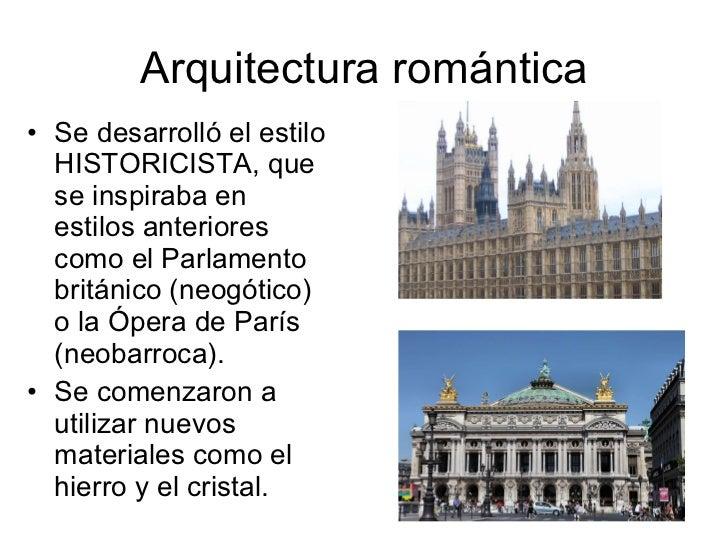 Cultura y arte en la era industrial Romanticismo arquitectura