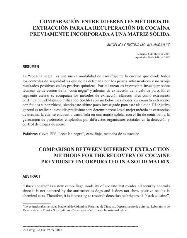 COMPARACIÓN ENTRE DIFERENTES MÉTODOS DE EXTRACCIÓN PARA LA RECUPERACIÓN DE COCAÍNA PREVIAMENTE INCORPORADAA UNA MATRIZ SÓL...
