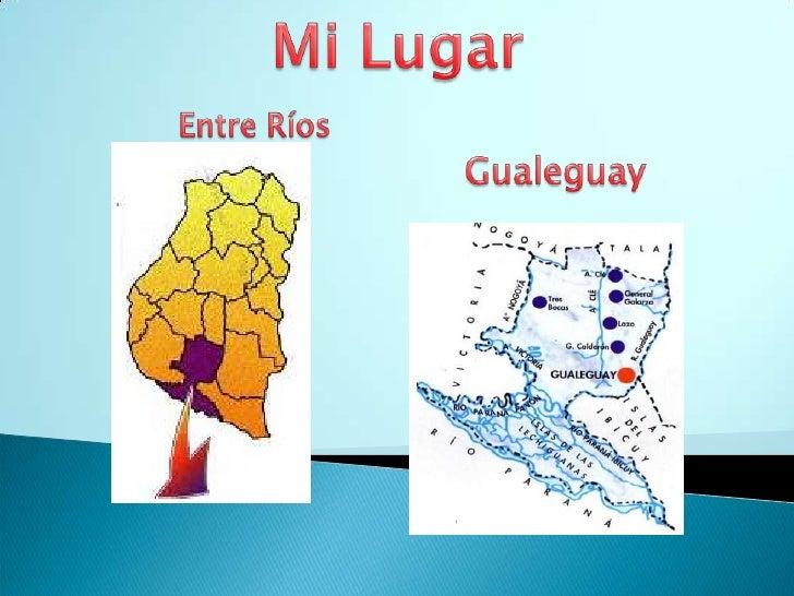 Mi Lugar<br />Entre Ríos<br />Gualeguay<br />