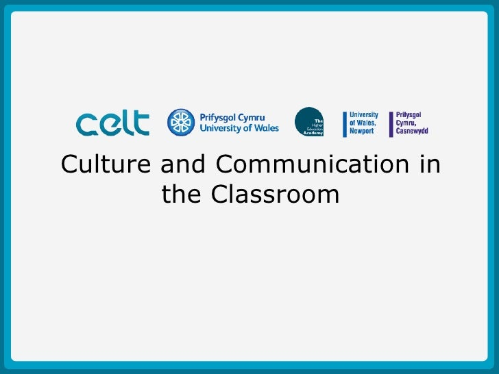 Culture and Communication in the Classroom<br />