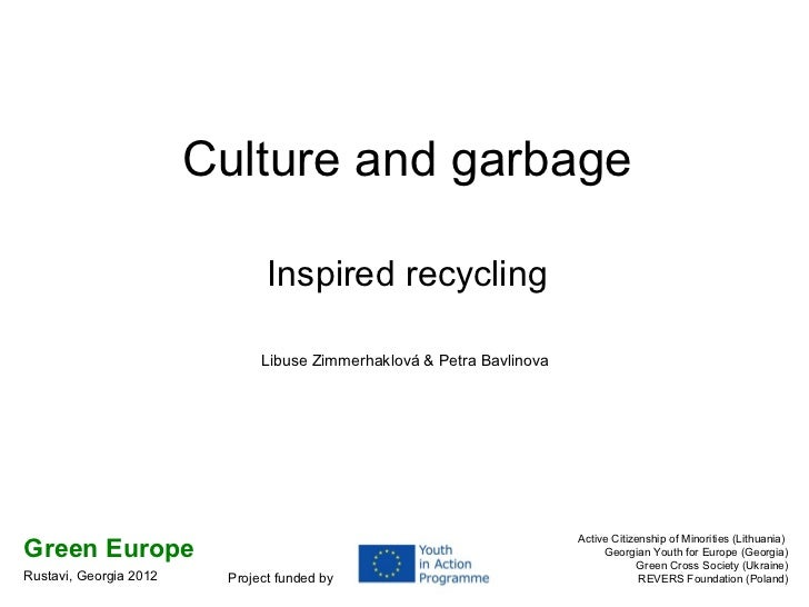 Culture and garbage                               Inspired recycling                              Libuse Zimmerhaklová & P...