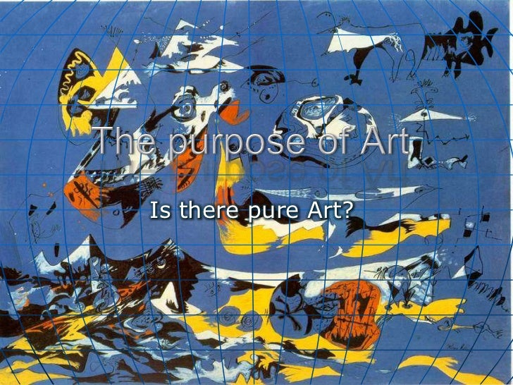 Is there pure Art?
