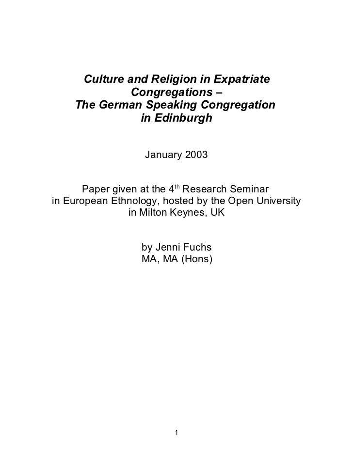 Culture and Religion in Expatriate              Congregations –    The German Speaking Congregation               in Edinb...