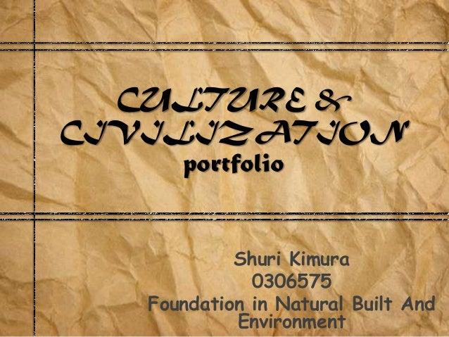 Culture & civilization eportfolio