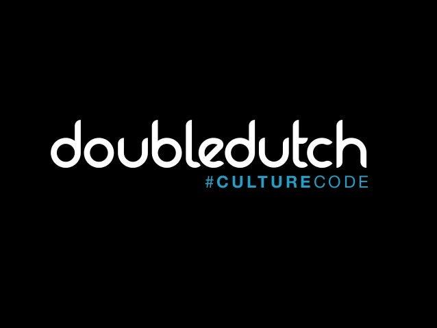 The DoubleDutch #CultureCode