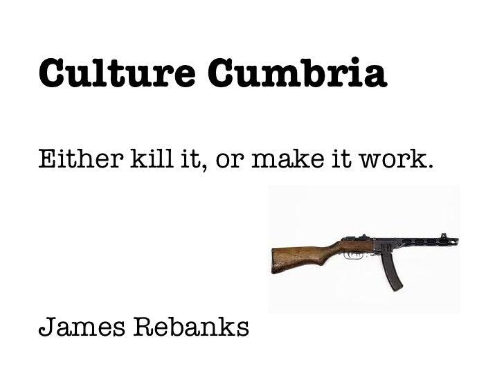 Culture Cumbria Powerpoint Presentation