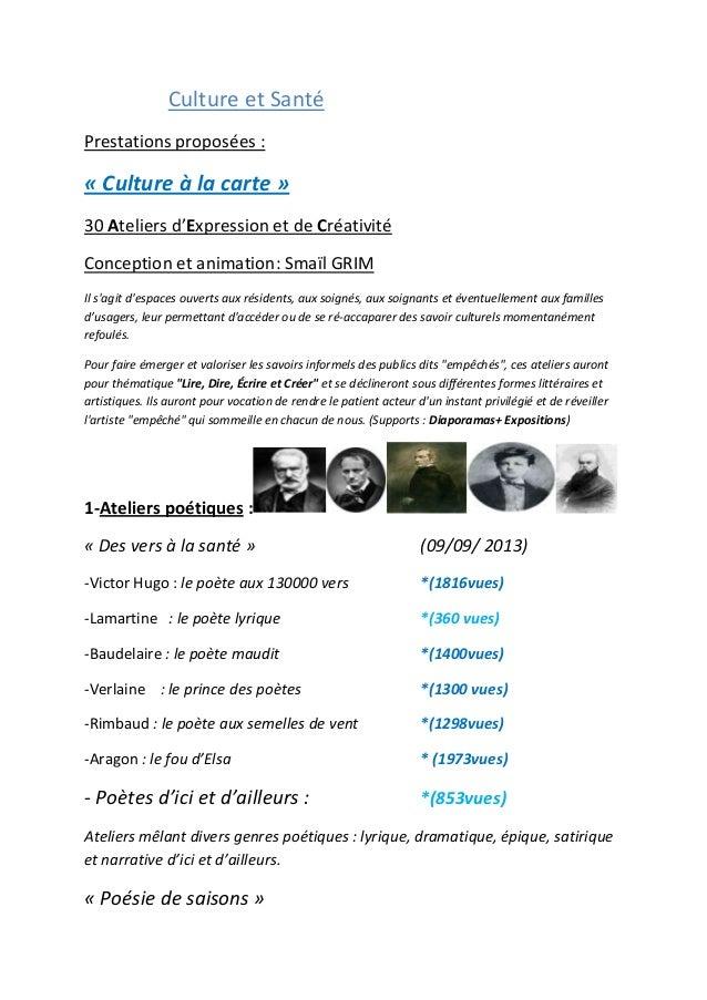 Culture et Santé Prestations proposées : « Culture à la carte » 30 Ateliers d'Expression et de Créativité Conception et an...