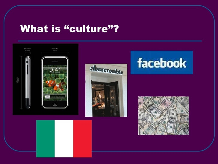 "What is ""culture""?"