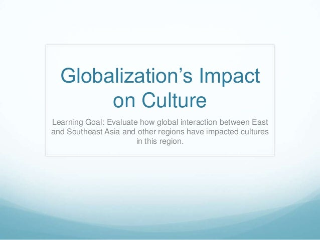 Essay on impact of globalization on our culture