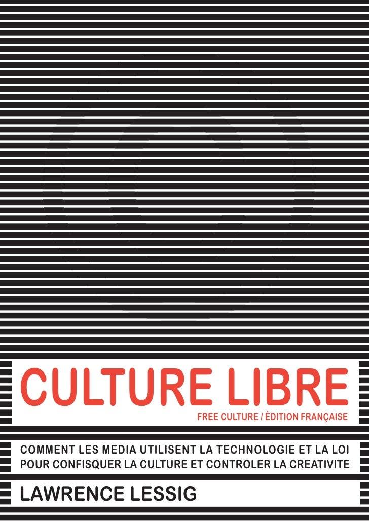 Culture Libre Lawrence Lessig