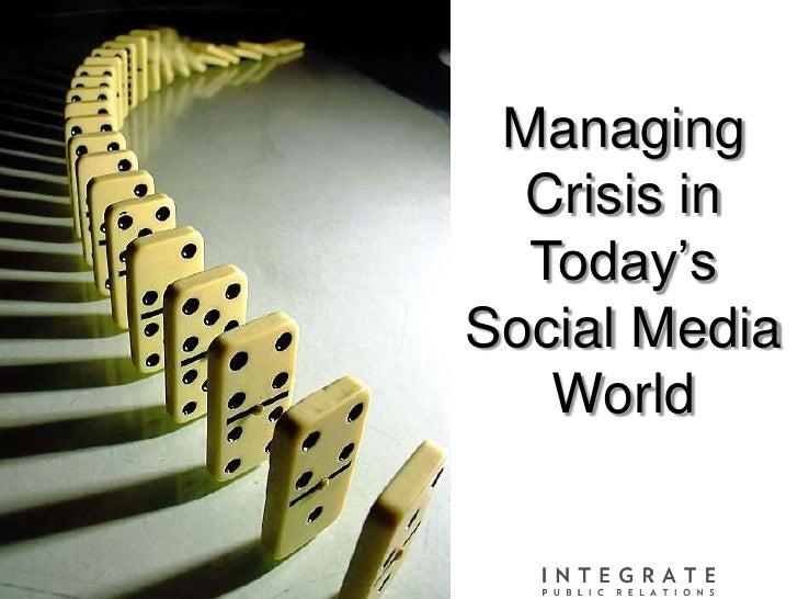 Managing Crisis in <br />Today's Social Media World<br />