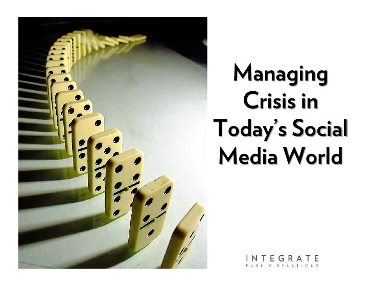 Crisis Communications - How to Manage a Crisis with Proper PR and Social Media