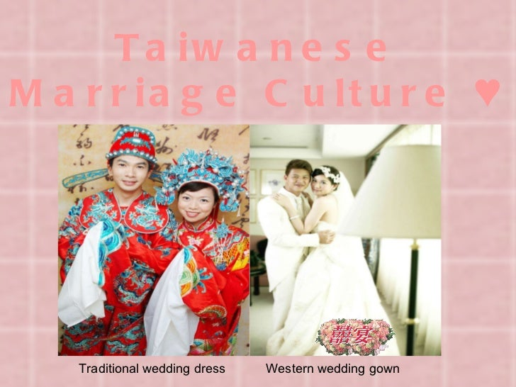 Taiwanese Marriage Culture ♥ Traditional wedding dress  Western wedding gown